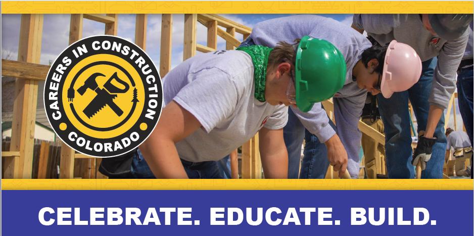 Celebrate. Educate. Build. Careers in Construction Colorado